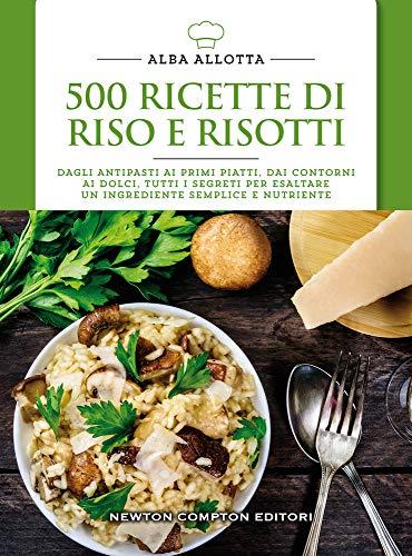 500 ricette di riso e risotti