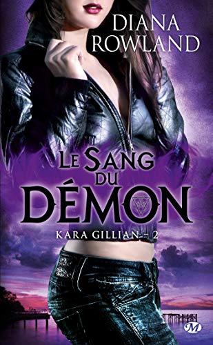 Kara Gillian, Tome 2: Le Sang du démon