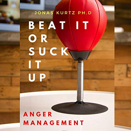 Anger Management: Beat It or Suck It Up cover art