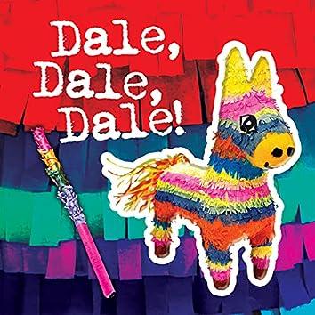 Dale, Dale, Dale (The Piñata Song)