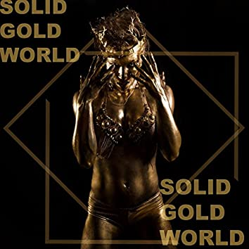 Solid Gold World