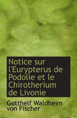 Notice sur l'Eurypterus de Podolie et le Chirotherium de Livonie