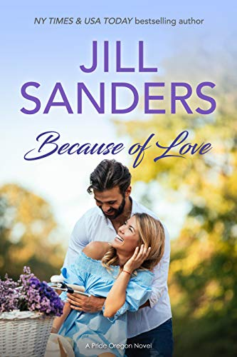 Because of Love (Pride, Oregon Book 7)