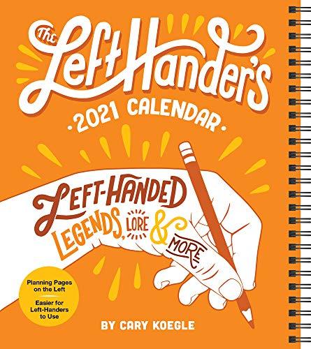 The Left-Hander's 2021 Weekly Planner Calendar