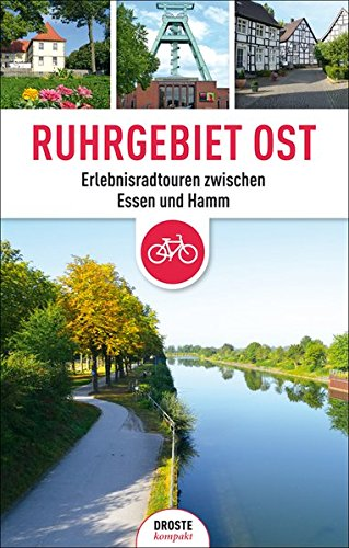 Ruhrgebiet Ost: Erlebnisradtouren zwischen Essen und Hamm