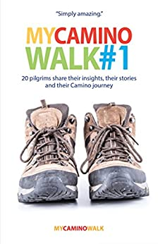 My Camino Walk #1 by [Andrew Priestley (Editor), Andrew Priestley]