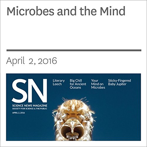 Microbes and the Mind audiobook cover art