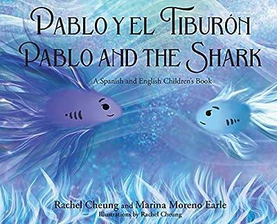 Pablo y el Tiburon: Pablo and the Shark