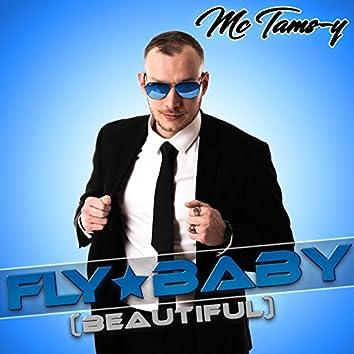 Fly Baby (Beautiful)
