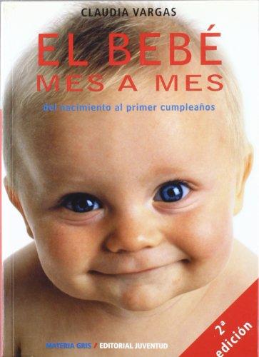 El bebe mes a mes (MATERIA GRIS)
