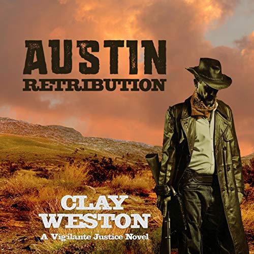 Austin Retribution: A Vigilante Justice Novel audiobook cover art