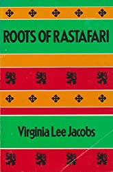 Roots of Rastafari by Virginia Lee Jacobs