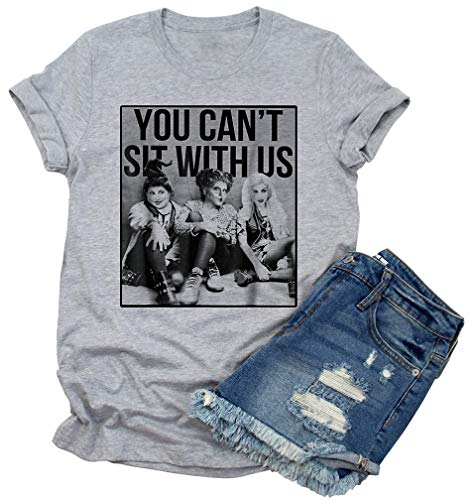 You Can't Sit with Us T-Shirts Women's Funny Graphic Novelty Short Sleeve Tops (XL, Gray)