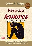 Venza Sus Temores: Ansiedad, Fobia y Panico (Masters Salud (robin Book))