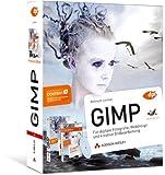 GIMP Premium Edition - Buch und Video-Training (DPI Grafik) - Bettina K. Lechner