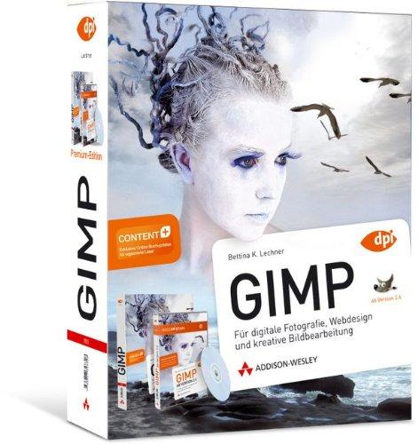 GIMP Premium Edition - Buch und Video-Training (DPI Grafik)