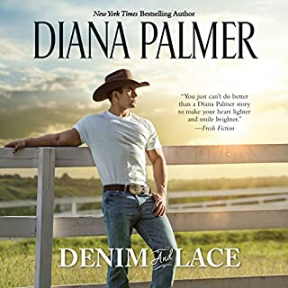 Denim and Lace                   By:                                                                                                                                 Diana Palmer                               Narrated by:                                                                                                                                 Brittany Pressley                      Length: 10 hrs and 33 mins     203 ratings     Overall 4.4