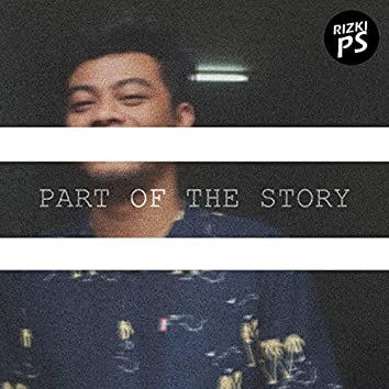 Part of The Story