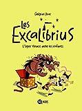 EXCALIBRIUS T02 OGRE VORACE AIME LES ENFANTS