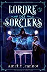 L'ordre des sorciers, tome 3 par Jeannot