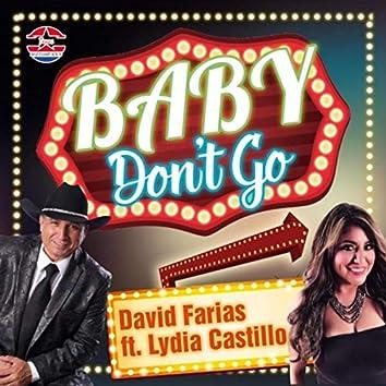 Baby, Don't Go (feat. Lydia Castillo)