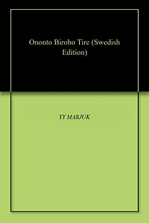 Ononto Biroho Tire (Swedish Edition)
