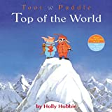 Toot & Puddle: Top of the World (Toot & Puddle (6))