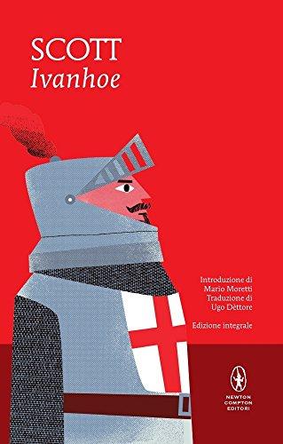 Ivanhoe. Ediz. integrale