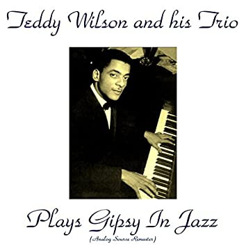 Plays Gypsy in Jazz (Analog Source Remaster)