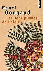 Les Sept plumes de l'aigle de Henri Gougaud