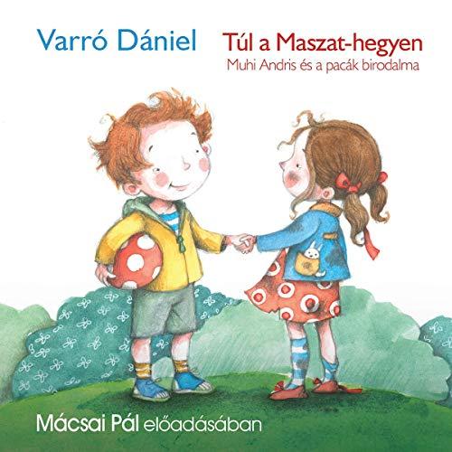Túl a Maszat - hegyen audiobook cover art