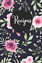 Recipes: Blank Recipe Book Journal to Write In Favorite Recipes and Meals Navy Floral Vintage Flowers. My recipe book blank notebook to write favorite ... recipe book for my daughter to make notes.
