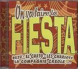 On Va Faire La Fiesta
