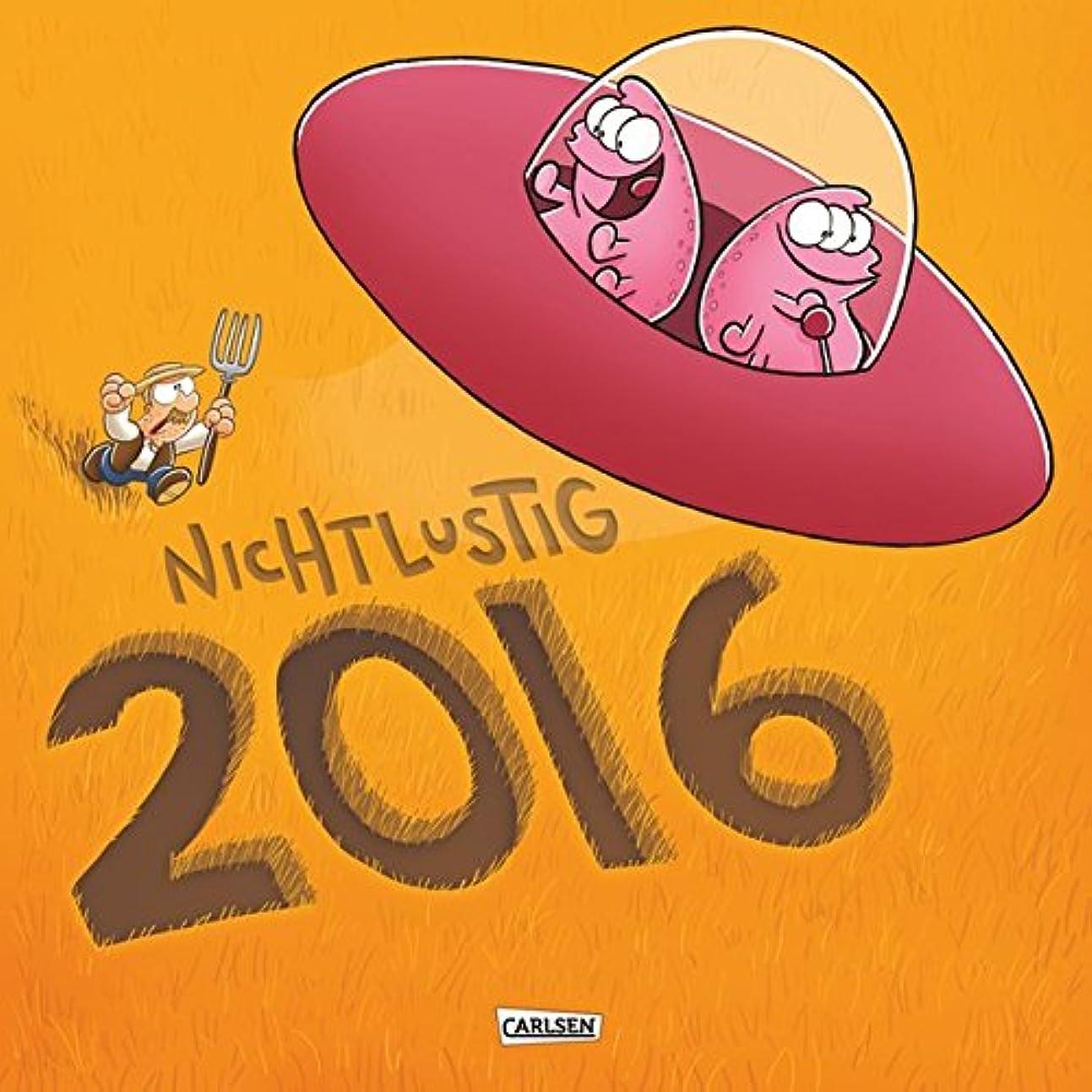 大惨事準備した一貫したNichtlustig Wandkalender 2016: Nicht Lustig