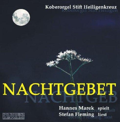 Nachtgebet (die Koberorgel Stift Heiligenkreuz)