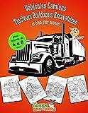Véhicules livre de coloriage pour enfants: de 4 à 8 ans, Camions Tracteurs Bulldozers Excavatrices et bien plus encore!