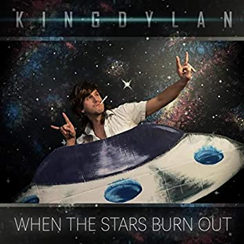 When the Stars Burn Out