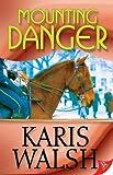 Mounting Danger (English Edition)