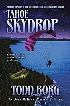 Tahoe Skydrop (An Owen McKenna Mystery Thriller Book 16) by [Todd Borg]