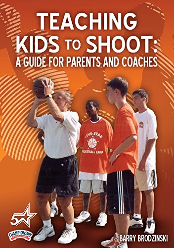 Championship Productions Teaching Kids To Shoot: A Guide for Parents and Coaches DVD