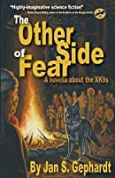 The Other Side of Fear: A Novella About the XK9s (Xk9 Stories)