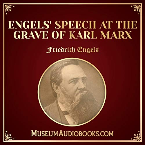Engels' Speech at the Grave of Karl Marx cover art
