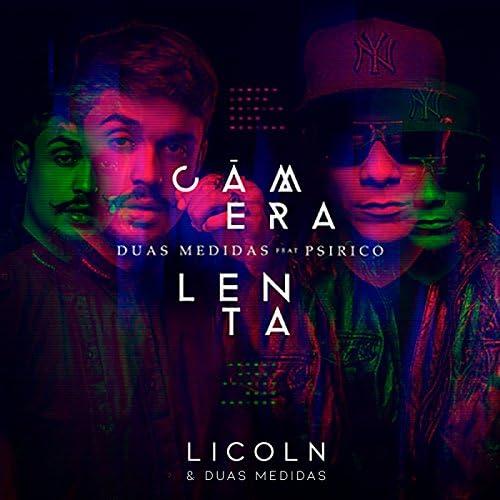 Lincoln & Duas Medidas Feat. Psirico