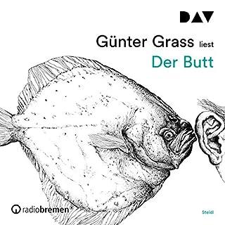 Der Butt                   Autor:                                                                                                                                 Günter Grass                               Sprecher:                                                                                                                                 Günter Grass                      Spieldauer: 28 Std. und 45 Min.     6 Bewertungen     Gesamt 4,0