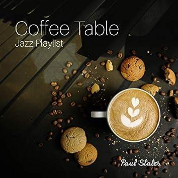 Coffee Table Jazz Playlist