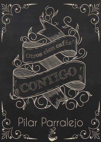 Otros cien cafés contigo