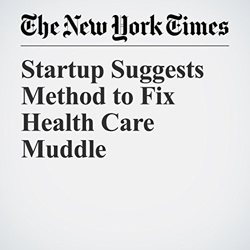 Startup Suggests Method to Fix Health Care Muddle copertina
