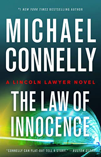 Compare Textbook Prices for Law of Innocence A Lincoln Lawyer Novel, Book 6  ISBN 9780316485623 by Connelly, Michael