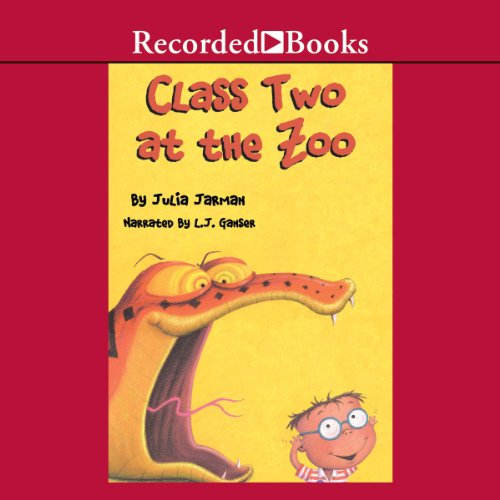 Class Two at the Zoo audiobook cover art
