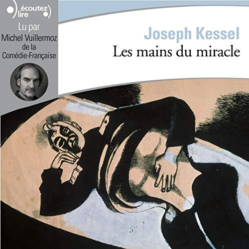 Couverture de Les mains du miracle